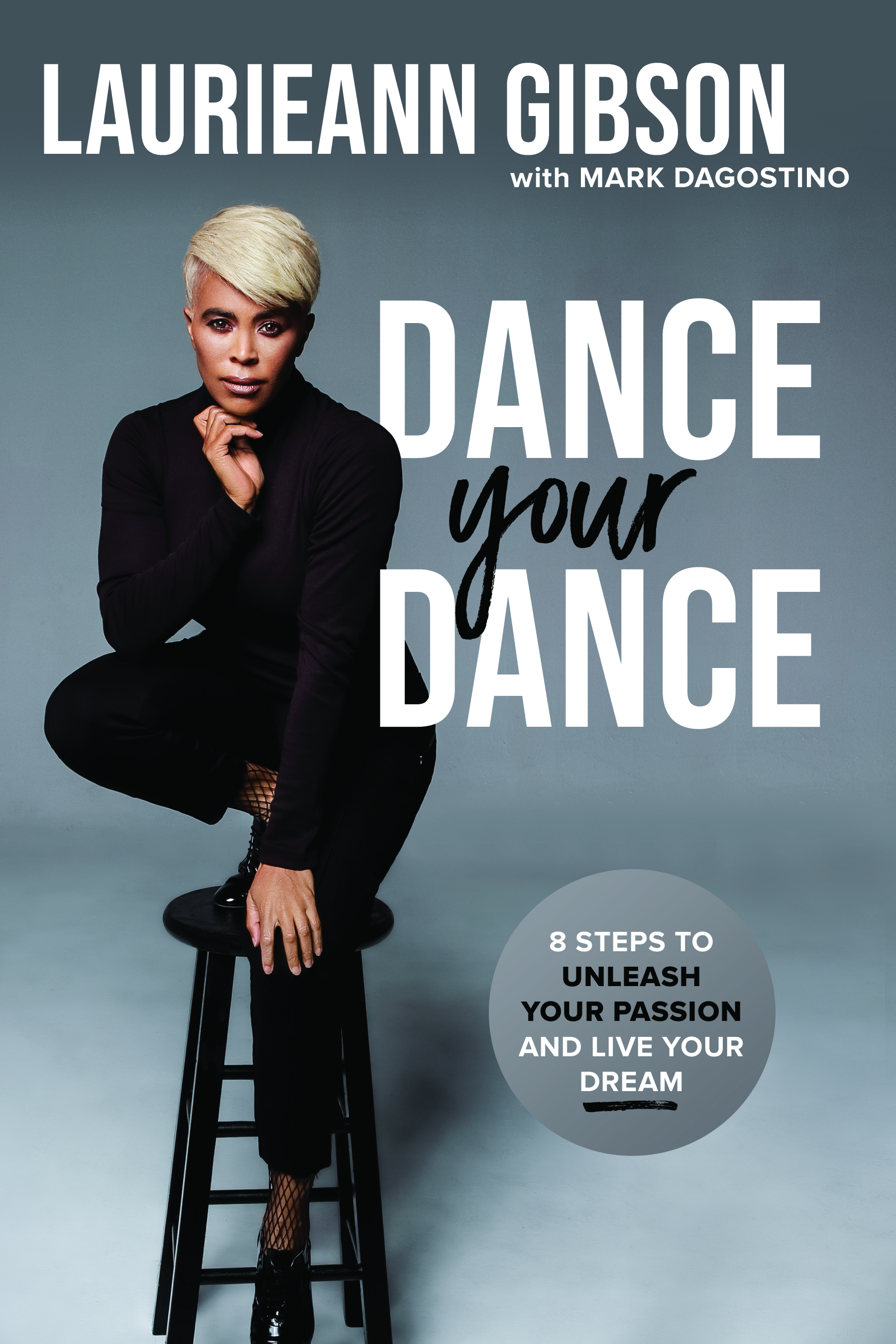 Laurieann_Gibson_Dance_Your_Dance_Book_Cover_Hi-res.jpg